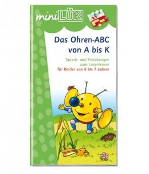 miniLÜK - Das Ohren-ABC von A bis K