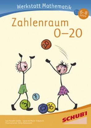 Schubi Werkstatt Mathematik  Zahlenraum 0 bis 20