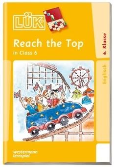 LÜK Reach the Top in Class 6