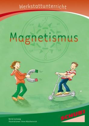 Schubi Werkstattunterricht Magnetismus